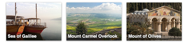 Sea of Galilee, Mount Carmel Overlook, Mount of Olives