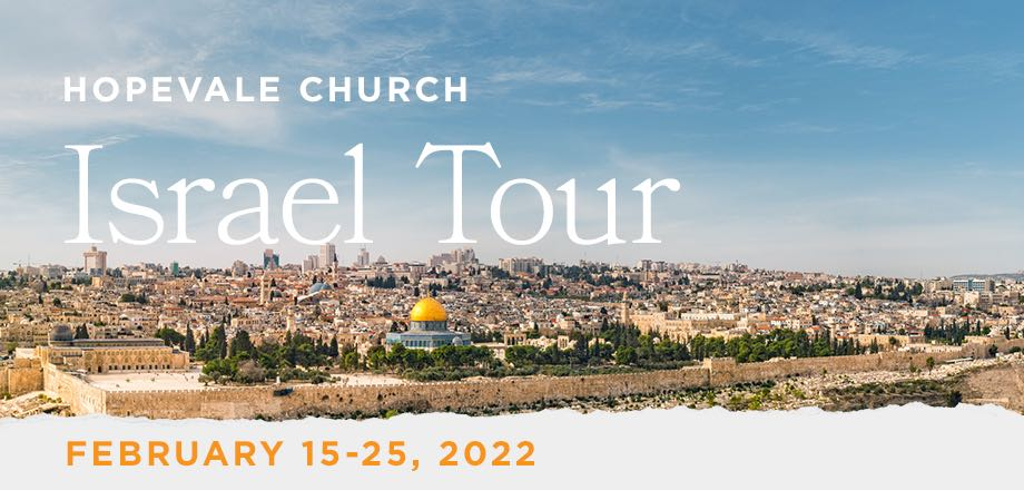 Take a Christian TourWOX with Hopevale Church - Christian Tour to Israel - February 15-25, 2022