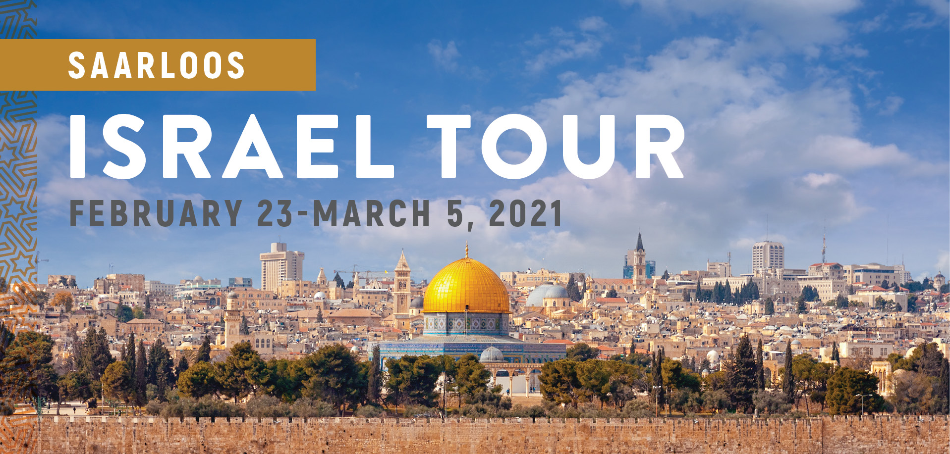 Take a Christian TourWOX with Harvey Saarloos - Israel Tour - February 23-March 5, 2021