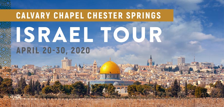 Take a Christian TourWOX with Calvary Chapel Chester Springs - Israel Tour - April 20 - 30, 2020
