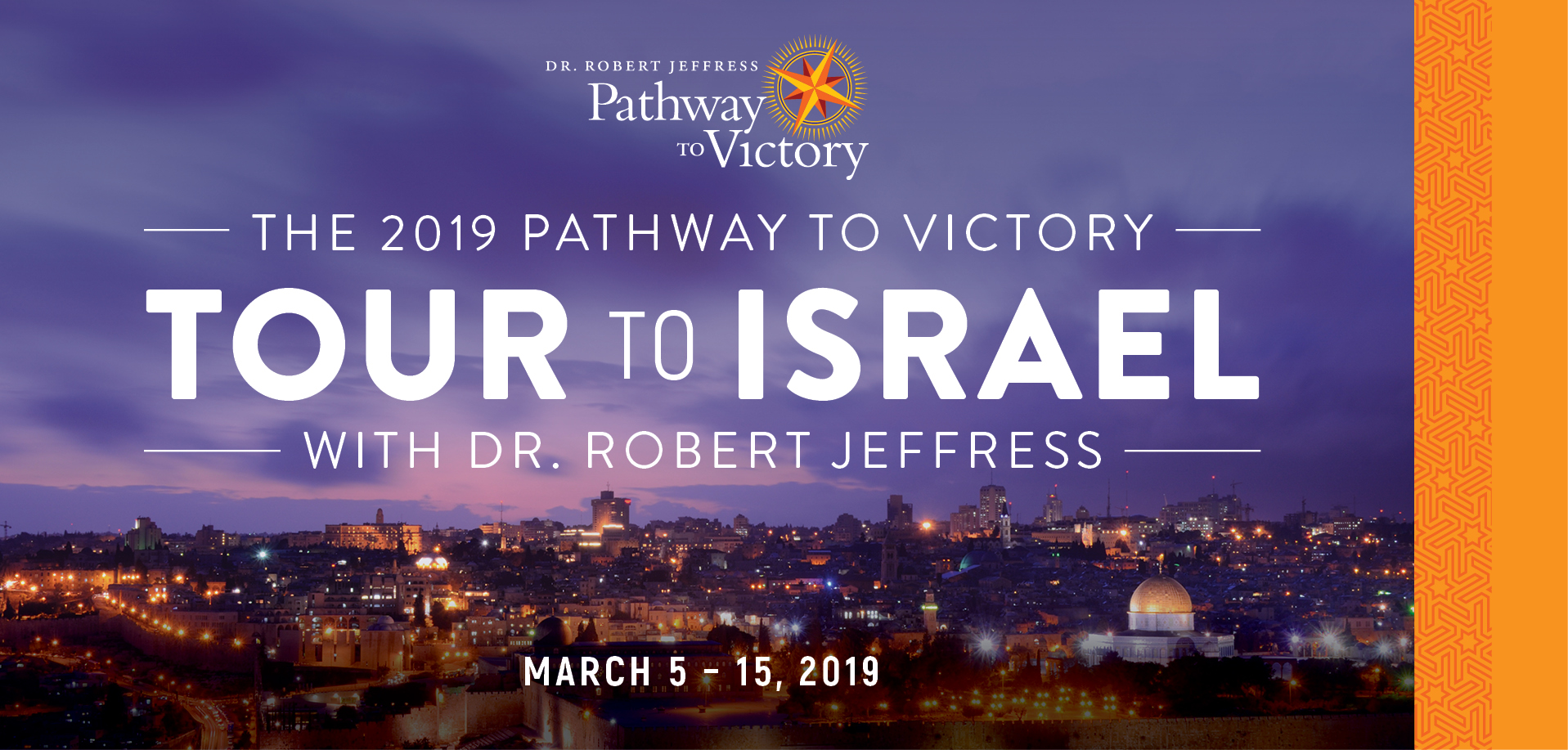 Take a Christian TourWOX with Pathway to Victory - Christian Tour to Israel - March 5-15, 2019