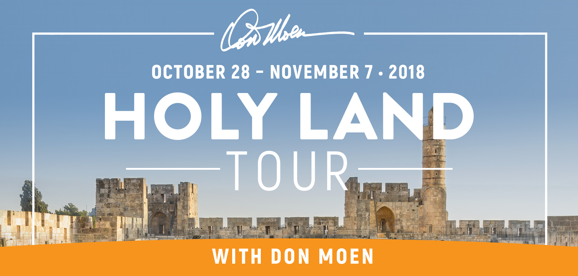 Take a Christian TourWOX with Don Moen - Christian Tour to Israel - October 28 - November 7, 2018