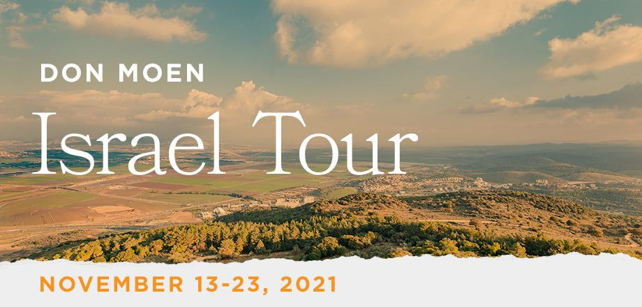 Take a Christian TourWOX with Don Moen - Christian Tour to Israel - November 13-23, 2021