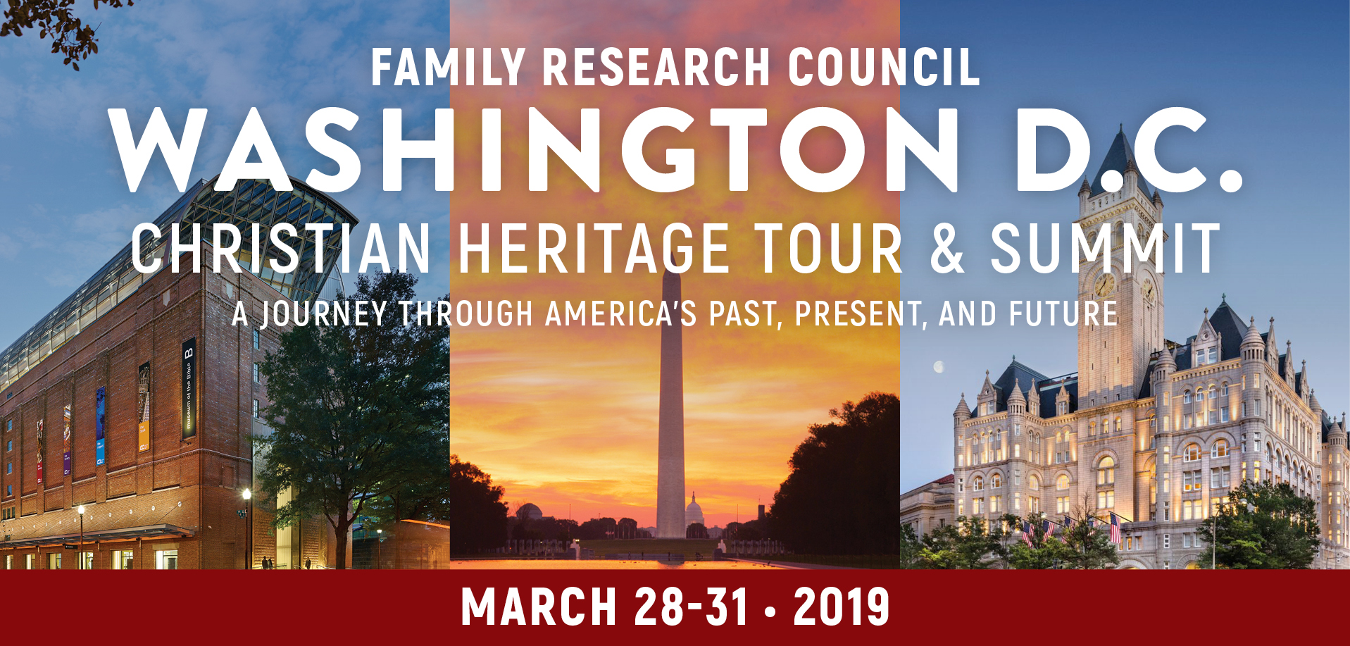 Take a Christian TourWOX with Family Research Council - Washington D.C. Heritage Tour and Summit - March 28-31, 2019