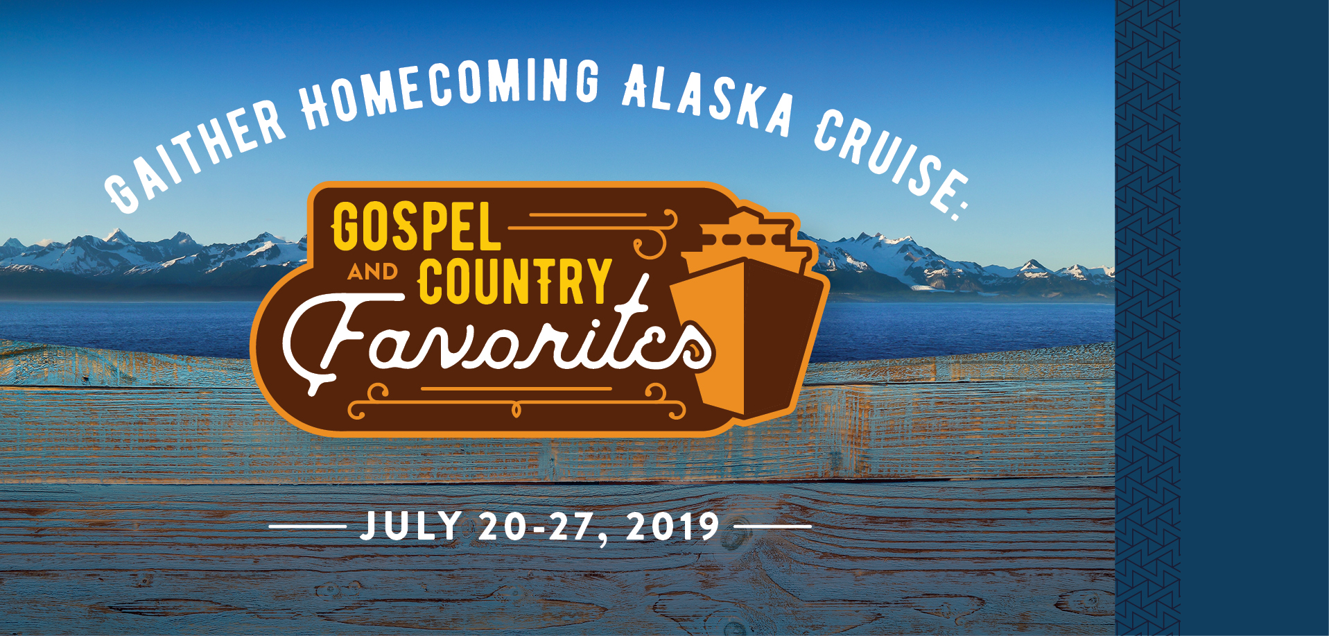 Take a Christian Cruise with Gaither Homecoming Alaska Cruise - Gospel & Country Favorites - July 20-27, 2019