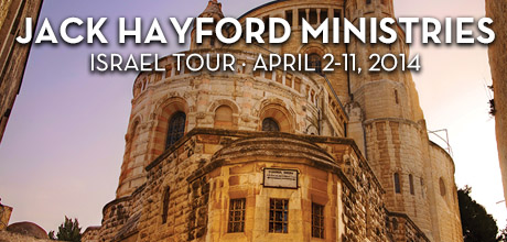Take a Christian TourWOX with Jack Hayford Ministries - Israel Tour - April 2-11, 2014