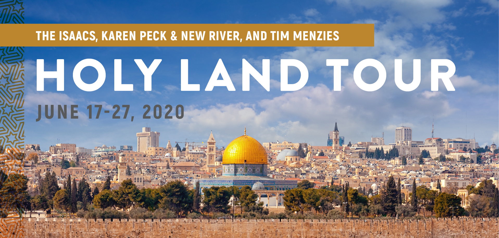 Take a Christian TourWOX with The Isaacs - Israel Tour - June 17-27, 2020