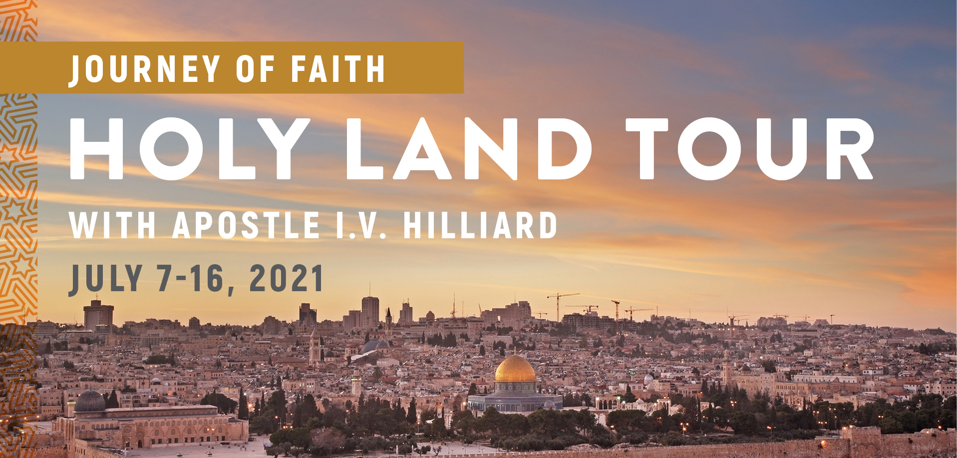 Take a Christian TourWOX with Journey of Faith Holy Land Tour with Apostle I.V. Hilliard - Christian Tour to Israel - July 7-16, 2021