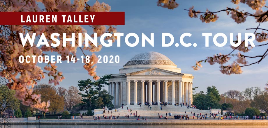 Take a Christian TourWOX with Lauren Talley 2020 Washington D.C. Tour - October 14-18, 2020