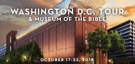 Take a Christian TourWOX with Mount Hermon - Washington D.C. Tour + Museum of the Bible - October 17-23, 2018