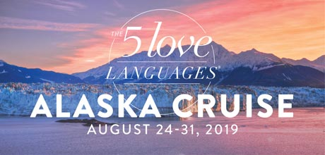 Take a Christian Cruise with The 5 Love Languages Alaska Cruise - Alaskan Cruise - August 24-31, 2019