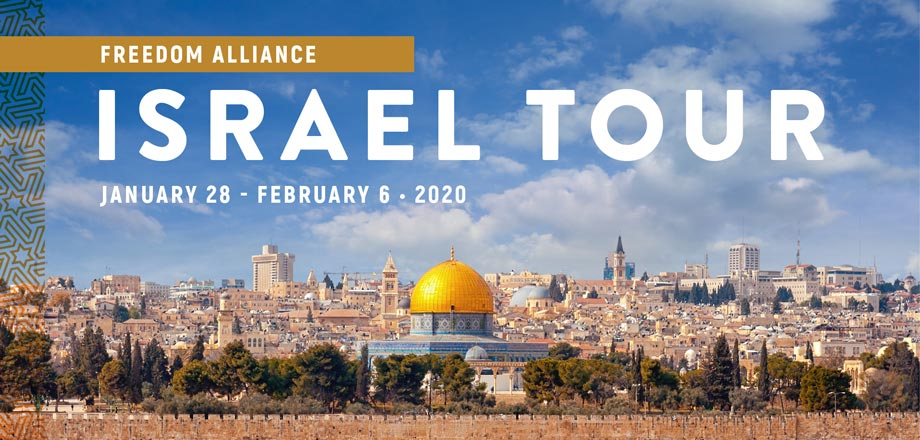 Take a Christian TourWX with Freedom Alliance 2020 Israel Tour - Christian Tour to Israel - January 28 - February 6, 2020