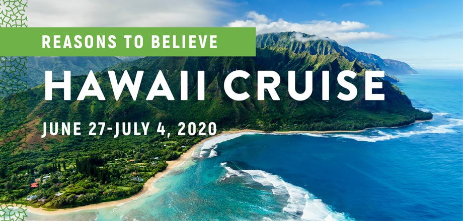 Take a Christian Cruise with Reasons to Believe - Cruise to Hawaii - June 27 - July 4, 2020