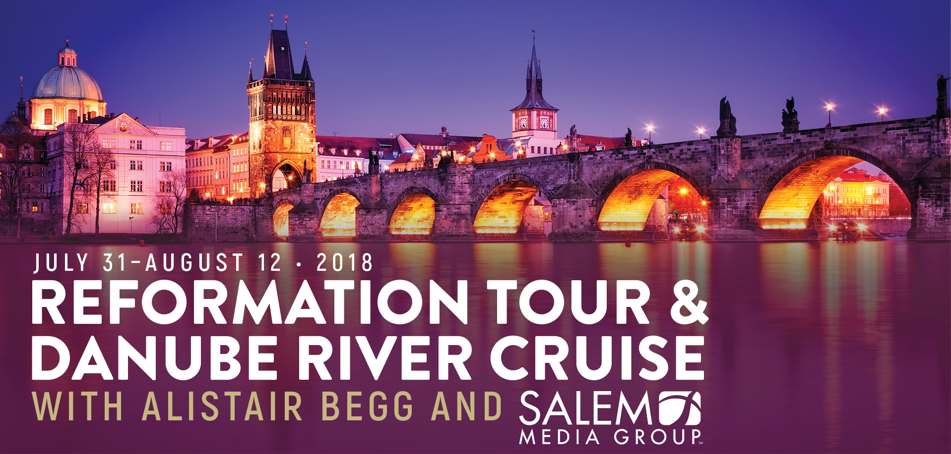 Take a Christian Cruise with Salem Media Group - European Reformation Tour - July 31 - August 12, 2018