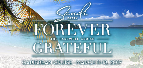 Take a Christian Cruise with Sandi Patty & Friends: The Forever Grateful Farewell Cruise - Christian Cruise to the Caribbean - March 11-18, 2017