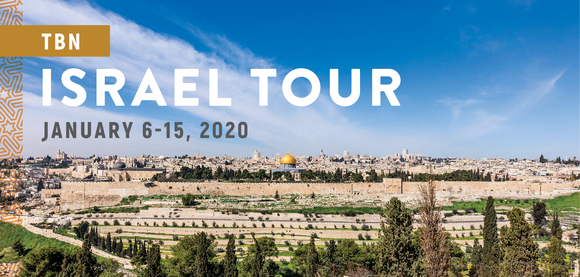 Take a Christian TourWOX with TBN - Israel Tour - January 6-15, 2020