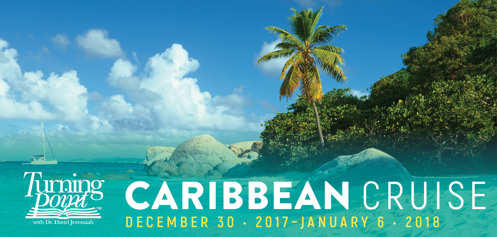 Take a Christian Cruise with Turning Point Ministries - Caribbean Cruise - December 30, 2017 - January 6, 2018