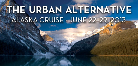 Take a Christian Cruise with The Urban Alternative - Christian Cruise to Alaska - June 22-29, 2013